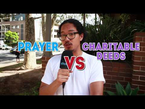 Which is More Important: Prayer or Charitable Deeds? | Xt3 Vox