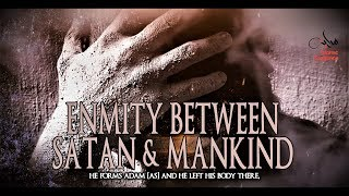 Enmity Between Satan And Mankind