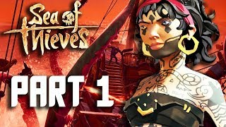 Sea of Thieves Gameplay Part 1 - FULL GAME ADVENTURE (Xbox One X Walkthrough)