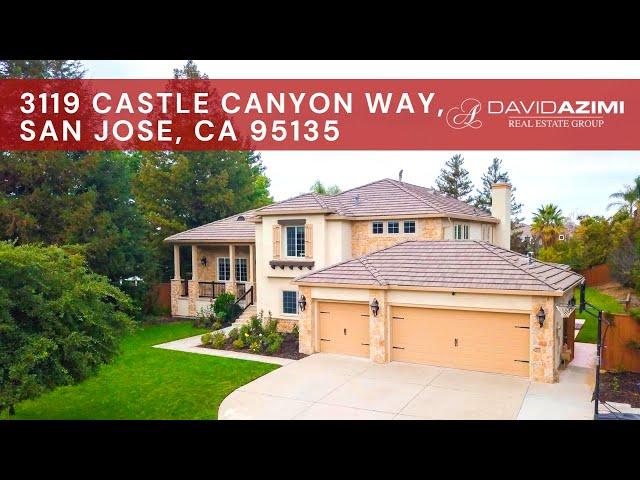 For Sale! 3119 Castle Canyon Way, San Jose, CA 95135 | David Azimi