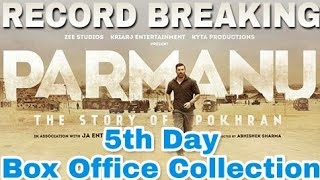 Parmanu 5th Day Worldwide Box Office Collection | John Abraham | Parmanu 5th Day Collection | 29 May