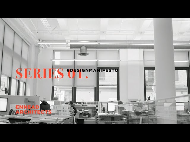 DesignManifesto Series 1 w/ Ennead Architects