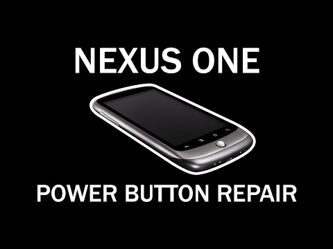 Nexus One: Power Button Repair