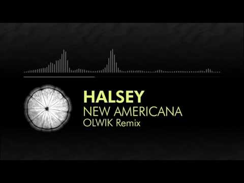 Progressive Pop Halsey   New Americana OLWIK Remix