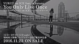 Yuri!!! On Ice Feat. / 『you Only Live Once』