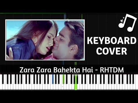 zara-zara-bahekta-hai---keyboard-cover-(-rehna-hai-tere-dil-me-)