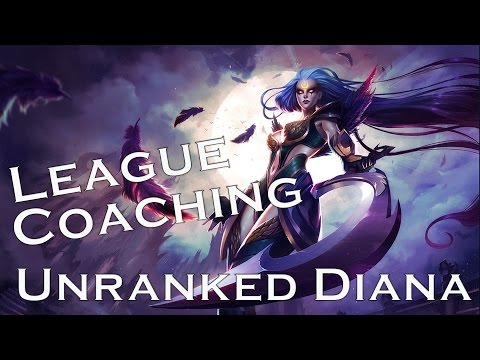 League Coaching - Unranked Diana (winning lane, how to deal with roams & playing to win conditions)