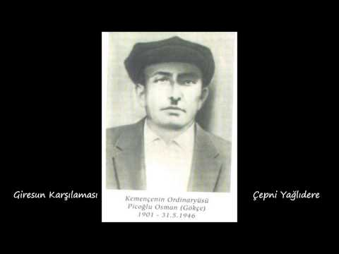 Piçoğlu Osman - Giresun Karşılaması