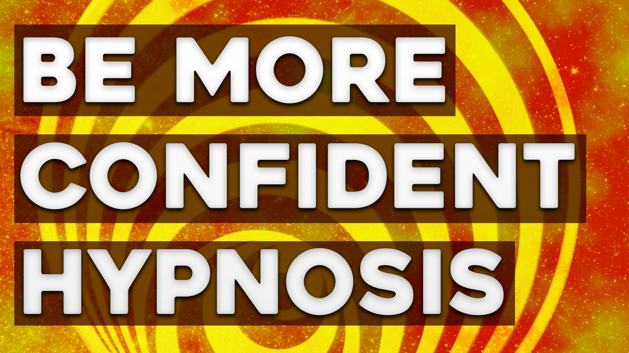 Become a More Confident Person! - Guided Hypnosis for ...