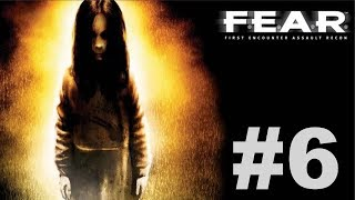 F.E.A.R. Ultimate Shooter Edition - Interval 03 [4/4]
