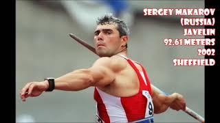 Sergey Makarov (Russia) JAVELIN PB: 92.61 meters (2002 Sheffield)
