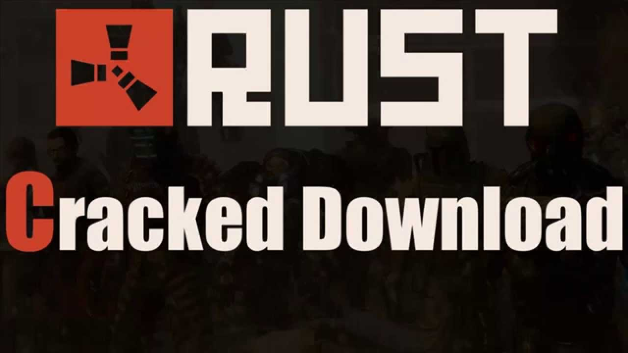 download rust cracked no steam