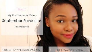 BEAUTY | September Favourites | EstrelaEvra Thumbnail