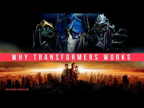 Why TRANSFORMERS (2007) Works - A Video Essay