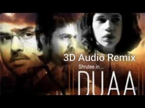 3D Hindi Audio/Jo Bheji Thi Dua/Remix 2018|Nandini Srikar, Arijit Singh