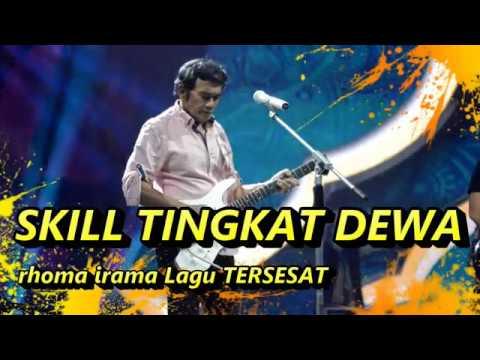 SKILL TINGKAT DEWA lagu TERSESAT - YouTube