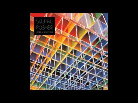 Squarepusher - Just A Souvenir
