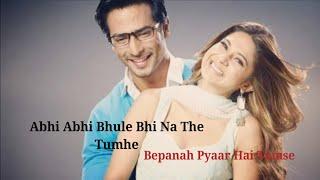 Download Video Bepanah Title Song full with lyrics | Bepanah Bepanah Pyaar Hai Tumse MP3 3GP MP4