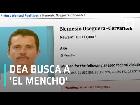 Nemesio Oseguera, 'El Mencho', número uno buscado por la DEA - Por las Mañanas