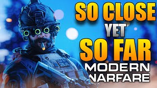 Modern Warfare: So Close Yet So Far (The Final Review)