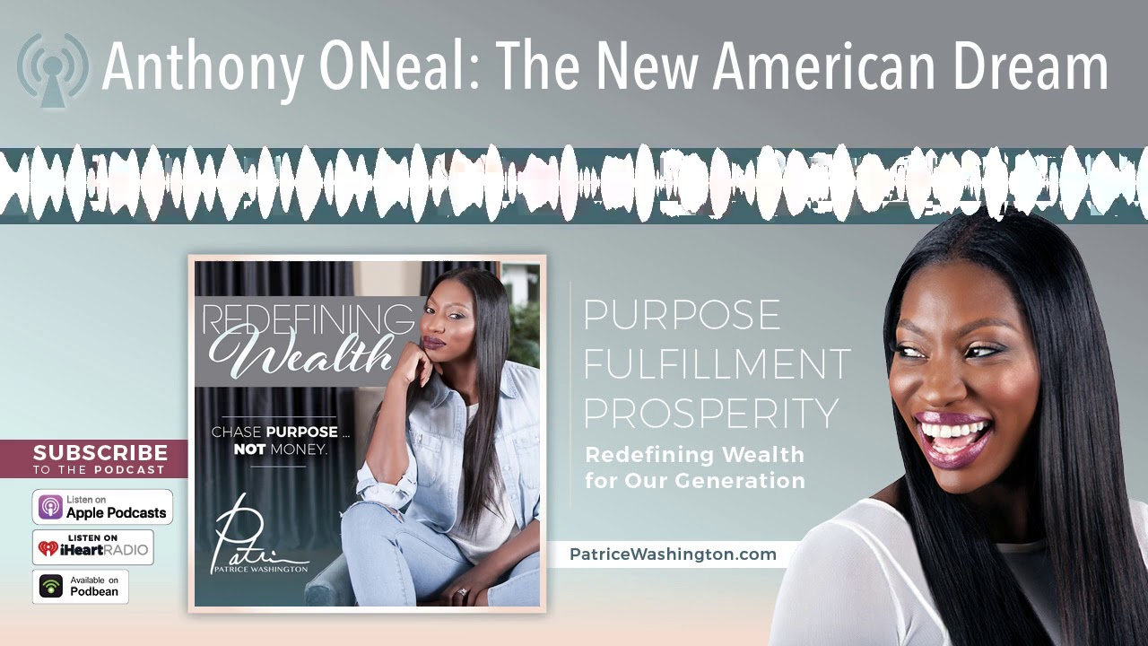 Anthony ONeal: The New American Dream