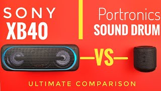 Sony XB40 vs Portronics Sound Drum: Which has more value for money?