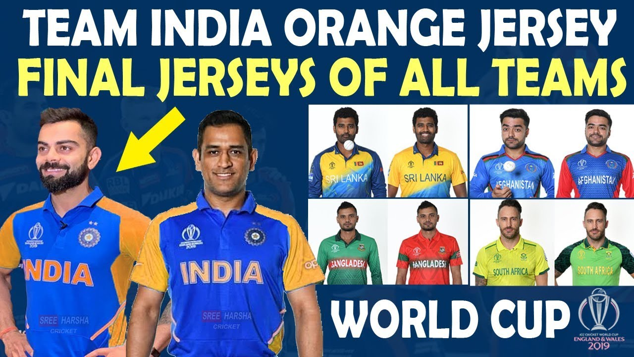 world cup 2019 team india s new orange jersey all teams final jerseys home