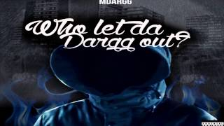MDARGG FT SHO SHALLOW - I DARE YOU @MDargg @ShoShallow [WHO LET THE DARGG OUT]