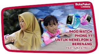 Jam Tangan IMOO Watch Phone Y1, Bisa Teleponan Sambil Berenang feat. Azka Mecca | BukaPaket for Kids