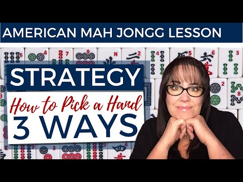 American Mah Jongg Lesson Strategy How To Pick A Hand 3 Ways (mock Card)