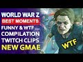World War Z - Best Epic Moments funny & wtf ...Compilation twitch clips 😍🧟 NEW ZOMBIE GAME 2