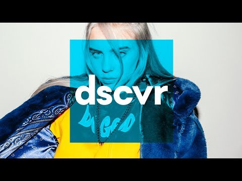 Billie Eilish - my boy (Live) - dscvr ARTISTS TO WATCH 2018