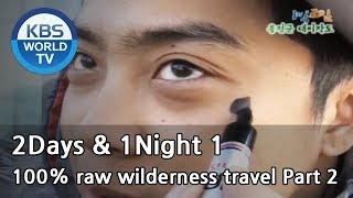 2 Days and 1 Night Season 1 | 1박 2일 시즌 1 - 100% raw wilderness travel, part 2