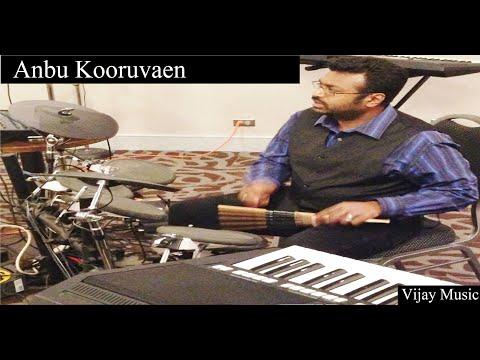 Anbu Kooruvaen (Cover) l Tamil Christian Song - Vijay