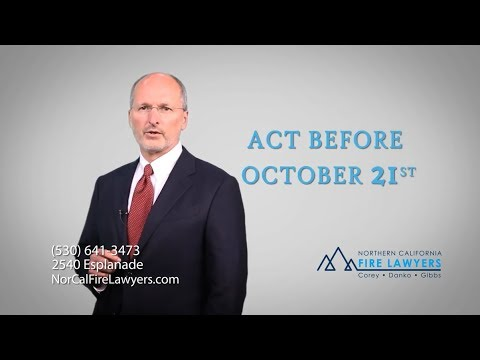 nor-cal-fire-lawyers:-act-before-october-21st-claims-deadline