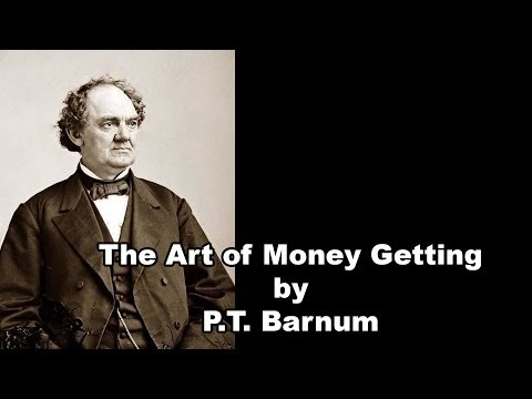 The Art of Money Getting by P T  Barnum Part 11