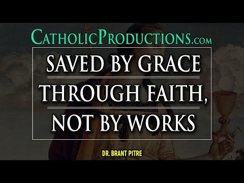 Saved by Grace through Faith, Not by Works