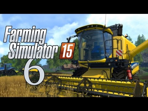 Let's Play Farming Simulator 15 - Part 6 - Two Fields Become One