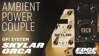 GFI Skylar & Orca - Ambient Reverb and Delay Power Couple