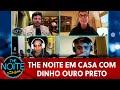 The Noite em Casa: Programas inéditos  The Noite (22/05 ...