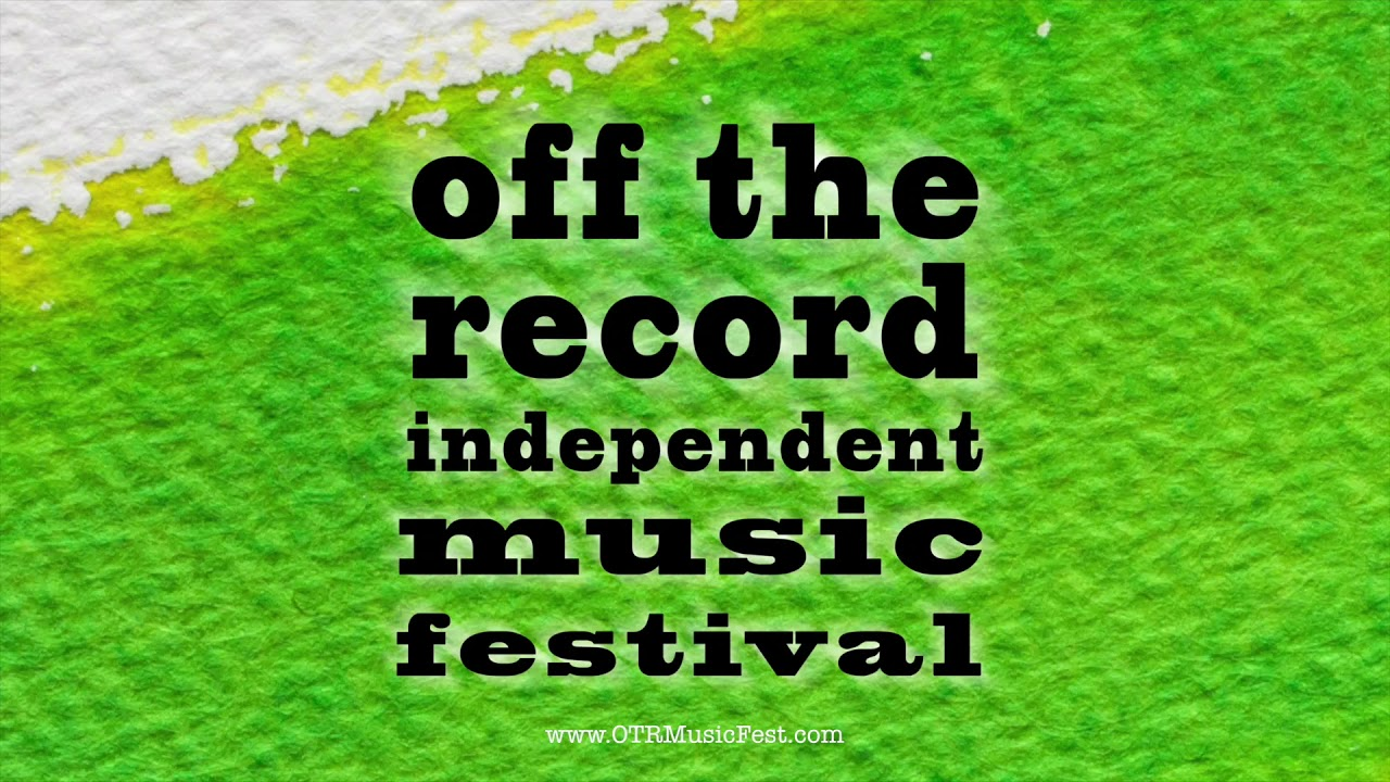 2017 Festival Teaser | Off The Record Independent Music Festival | Lights And Lines