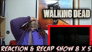 "THE WALKING DEAD SEASON 8 EPISODE 5 | REACTION & RECAP SHOW ""THE BIG SCARY YOU"""