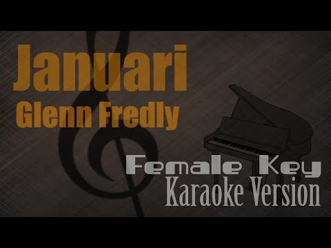 Glenn Fredly - Januari (Female Key) Karaoke Version | Ayjeeme Karaoke
