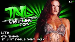 "Lita 4th Theme ""It Just Feels Right (V2)"" 