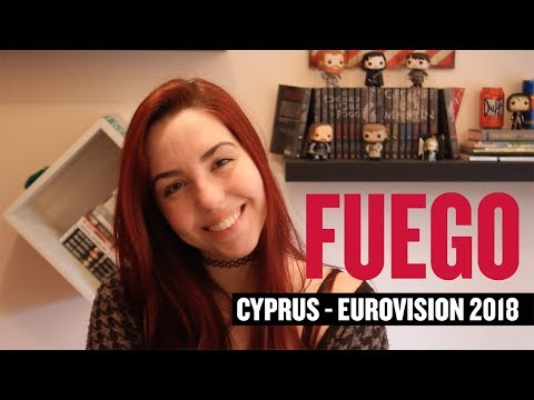 Eurovision Song Contest 2018 - CYPRUS REVIEW - Fuego