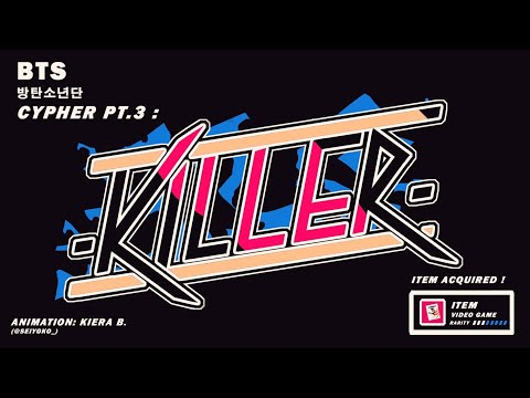 BTS CYPHER PT.3: KILLER [ANIMATION]