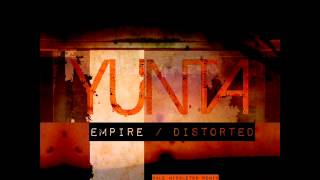 Yunta - Empire (Original Mix) - Sound Avenue