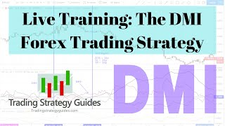 Live Training: The DMI Forex Trading Strategy + BTC, KHC, NKE, DIS, EUR, & XAG Updates