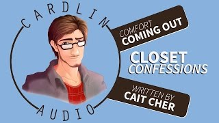 ASMR Voice: Closet Confessions [M4M] [Comfort for coming out] [Comfort for coping with hate crimes]