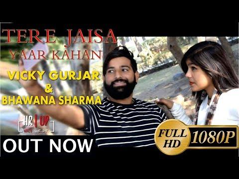 Tere Jaisa Yaar Kahan ||  Valentines Day Special || Cover Song || Vicky Gurjar || 2018